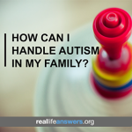 How do you deal with autism in MY family copy