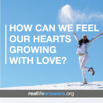 how-can-we-feel-our-hearts-growing-with-love
