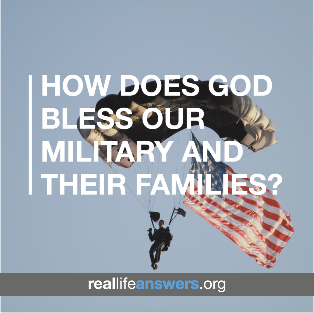 how-does-god-bless-our-military-and-their-families
