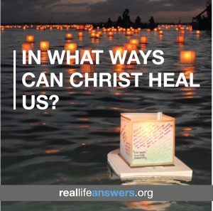 in-what-ways-can-christ-heal-us