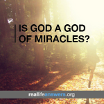 God Is a God of Miracles
